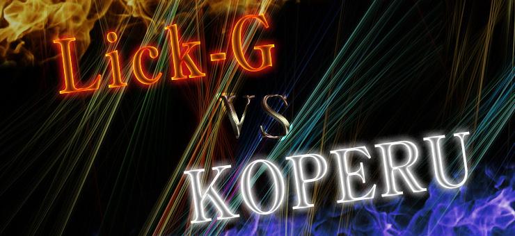 Lick-G vs KOPERU
