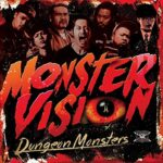 MONSTER VISIONは証言を越えたのか!? 【MONSTER VISION / Dungeon Monsters】 【レビュー , 感想 , 雑記】